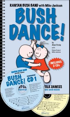 BUSH DANCE! Kit